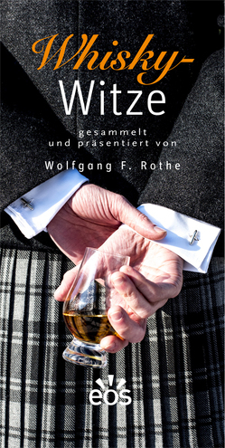 Whisky-Witze von Rothe,  Wolfgang F.