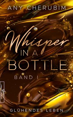 Whisper In A Bottle – Glühendes Leben von Cherubim,  Any