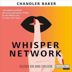 Whisper Network von Baker,  Chandler, Carlsson,  Anna, Finke,  Astrid