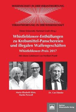 Whistleblower-Enthüllungen zu Krebsmittel-Panschereien und illegalen Waffengeschäften von Deiseroth,  Dieter, Graßl,  Hartmut, Prantl,  Heribert