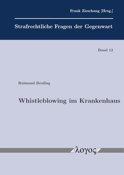 Whistleblowing im Krankenhaus von Reuling,  Raimund