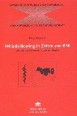 Whistleblowing in Zeiten von BSE von Deiseroth,  Dieter