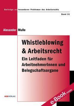 Whistleblowing und Arbeitsrecht von Mulle,  Alexander