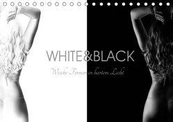 White and Black – Weibliche Formen in hartem Licht (Tischkalender 2019 DIN A5 quer) von Frost,  Bernd