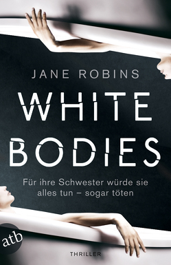 White Bodies von Robins,  Jane, Thon,  Wolfgang