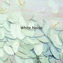 White Noise von Naumann,  Christopher, Rosenkranz,  Anika