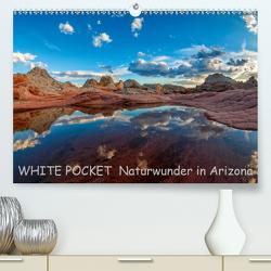 WHITE POCKET – Naturwunder in Arizona (Premium, hochwertiger DIN A2 Wandkalender 2021, Kunstdruck in Hochglanz) von Wegmann,  Rudolf
