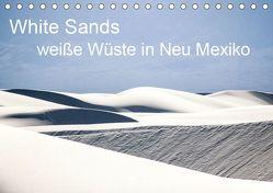 White Sands – weiße Wüste in Neu Mexiko (Tischkalender 2019 DIN A5 quer) von duMont,  Isabelle