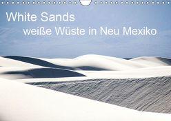 White Sands – weiße Wüste in Neu Mexiko (Wandkalender 2019 DIN A4 quer) von duMont,  Isabelle