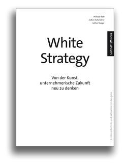 White Strategy von Michael,  Reiß, Schenscher,  Jochen, Steiger,  Lothar