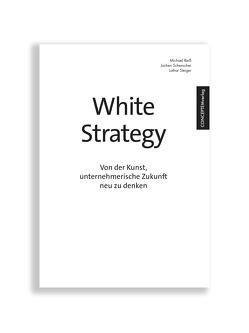 White Strategy von Reiss,  Michael, Schenscher,  Jochen, Steiger,  Lothar