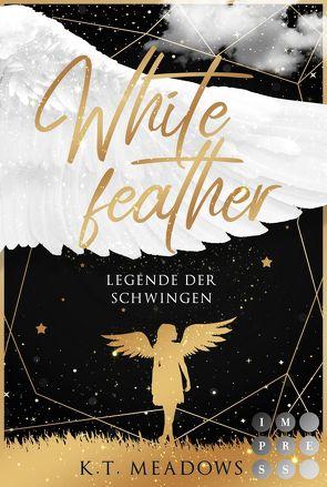 Whitefeather (Legende der Schwingen 1) von Meadows,  K.T.
