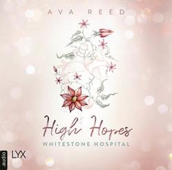 Whitestone Hospital – High Hopes von Reed,  Ava