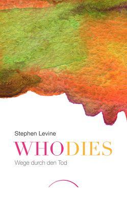 Who dies von Levine,  Stephen