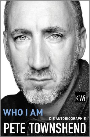 Who I Am von Bielfeldt,  Kathrin, Bürger,  Jürgen, Finke,  Astrid, Townshend,  Pete