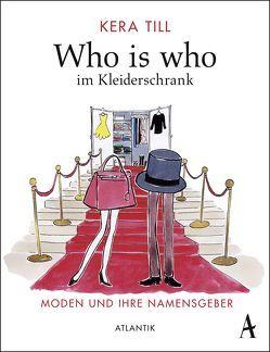 Who is who im Kleiderschrank von Till,  Kera