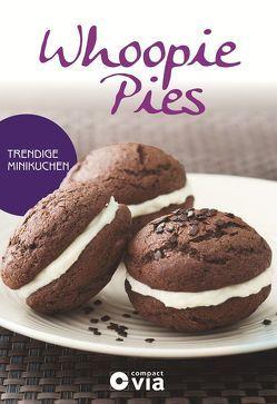 Whoopie Pies – Trendige Minikuchen von Martins,  Isabel