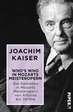 Who´s who in Mozarts Meisteropern von Kaiser,  Joachim
