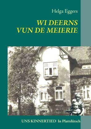 WI DEERNS VUN DE MEIERIE von Eggers,  Helga