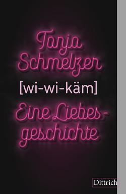 [wi-wi-käm] von Schmelzer,  Tanja