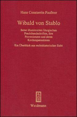 Wibald von Stablo von Faußner,  Hans Constantin