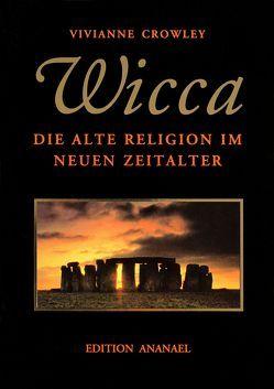 WICCA von Crowley,  Vivianne, Witt,  Michael de