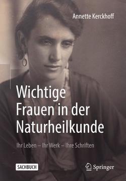 Wichtige Frauen in der Naturheilkunde von Kerckhoff,  Annette