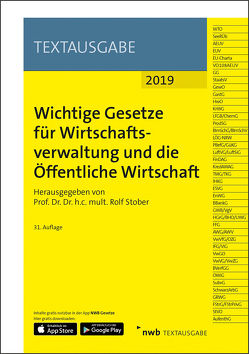 Wichtige Gesetze für Wirtschaftsverwaltung und die Öffentliche Wirtschaft von NWB Gesetzesredaktion, Stober,  Rolf