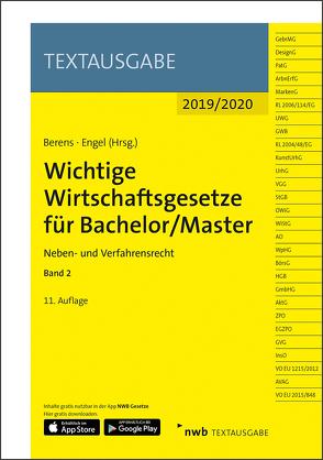 Wichtige Wirtschaftsgesetze für Bachelor/Master, Band 2 von Berens,  Holger, Engel,  Hans-Peter, NWB Gesetzesredaktion