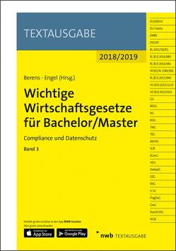 Wichtige Wirtschaftsgesetze für Bachelor/Master, Band 3 von Berens,  Holger, Engel,  Hans-Peter, NWB Gesetzesredaktion