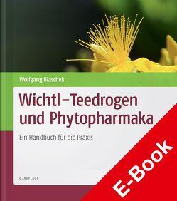 Wichtl – Teedrogen und Phytopharmaka von Blaschek,  Wolfgang, Wichtl,  Max