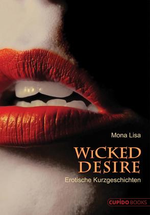 Wicked Desire von Lisa,  Mona