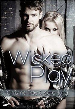 Wicked Play von Jung,  Kera