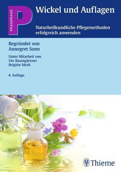 Wickel und Auflagen von Baumgärtner,  Ute, Merk,  Brigitte, Sonn,  Annegret
