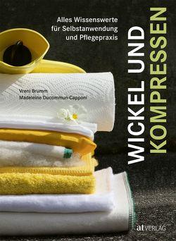 Wickel und Kompressen – eBook von Brumm,  Vreni, Ducommun-Capponi,  Madeleine