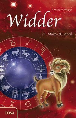 Widder von Michel,  P., Wagner,  A.
