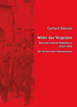 Wider das Vergessen von Valentin,  Gerhard