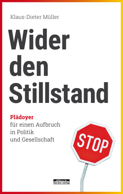 Wider den Stillstand von Müller,  Klaus-Dieter