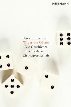 Wider die Götter von Bernstein,  Peter L.