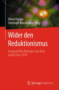 Wider den Reduktionismus von Benzmüller,  Christoph, Passon,  Oliver