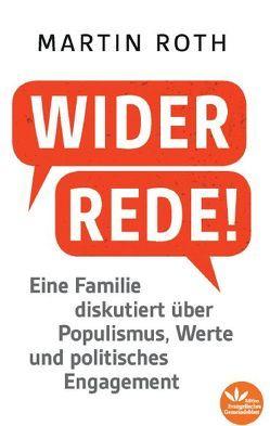 Widerrede! von Roth,  Martin