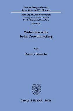 Widerrufsrechte beim Crowdinvesting. von Schneider,  Daniel J.