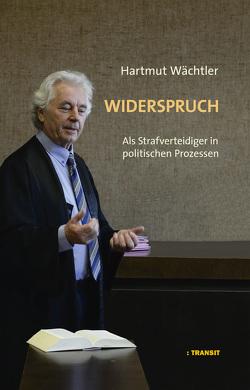 Widerspruch von Wächtler,  Hartmut