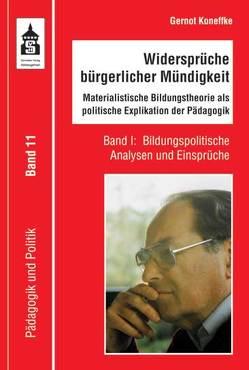 Widersprüche bürgerlicher Mündigkeit von Bierbaum,  Harald, Herrmann,  Katharina, Koneffke,  Gernot