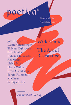 Widerstand. The Art of Resistance von Dabrowski,  Tadeusz, Italiano,  Federico, Lindner,  Erik, Lleshanaku,  Luljeta, Mishol,  Agi, Mort,  Helen, Mueller,  Herta, Raimondi,  Sergio, Wagner,  Jan, Xi,  Chuan, Zhadan,  Serhij