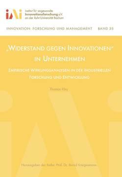 """""""Widerstand gegen Innovationen"""" in Unternehmen von Kley,  Thomas, Kriegesmann,  Bernd"""