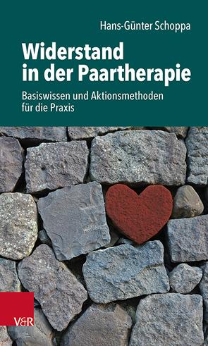 Widerstand in der Paartherapie von Schoppa,  Hans-Günter