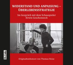 Widerstand und Anpassung – Überlebensstrategie von Heise,  Thomas
