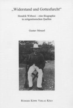 """""""Widerstand und Gottesfurcht"""" von Bollig,  Michael, Menzel,  Gustav, Möhlig,  Wilhelm J.G."""