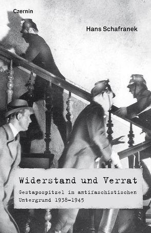 Widerstand und Verrat von Schafranek,  Hans